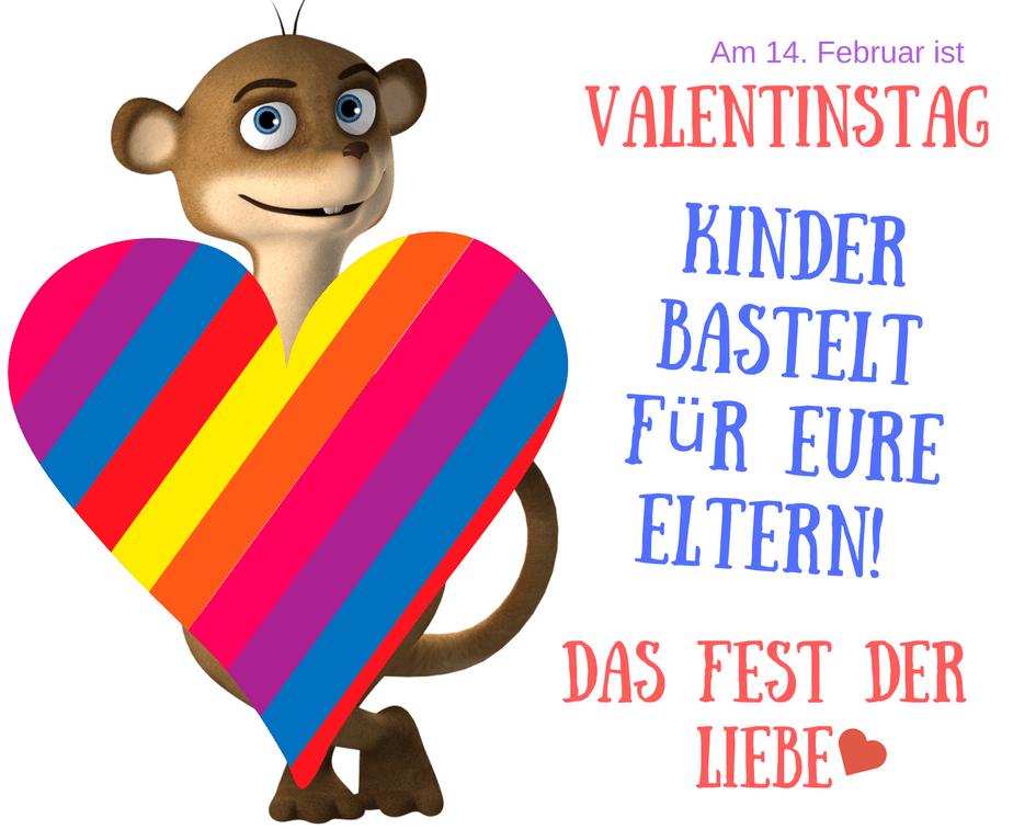 Valentinstag bei Hallo Bloggi Kinder,bastelt für Eure Eltern